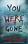 You Were Gone (David Raker, #9)