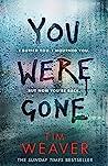 You Were Gone (David Raker, #9)