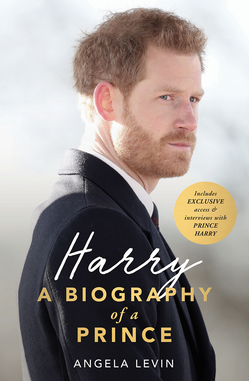 Harry A Biography of a Prince