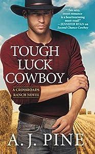 Tough Luck Cowboy (Crossroads Ranch, #2)
