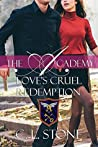 Love's Cruel Redemption by C.L. Stone