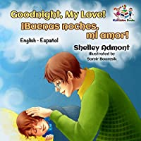 Goodnight, My Love! (bedtime story books for kids