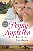 Love, Second Time Around: Large Print Edition