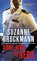 Some Kind of Hero (Troubleshooters #17)