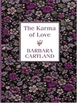 Barbara Cartland: The Karma of Love