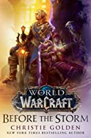 Before the Storm (World of Warcraft, #15)
