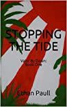 Stopping The Tide: VALOR BY DAWN: BOOK 1