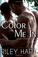 Color Me In (Last Chance, #2)