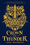 Crown of Thunder (Beasts Made of Night, #2)