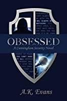 Obsessed (Cunningham Security Series)