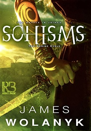 Schisms (The Scribe Cycle #2)