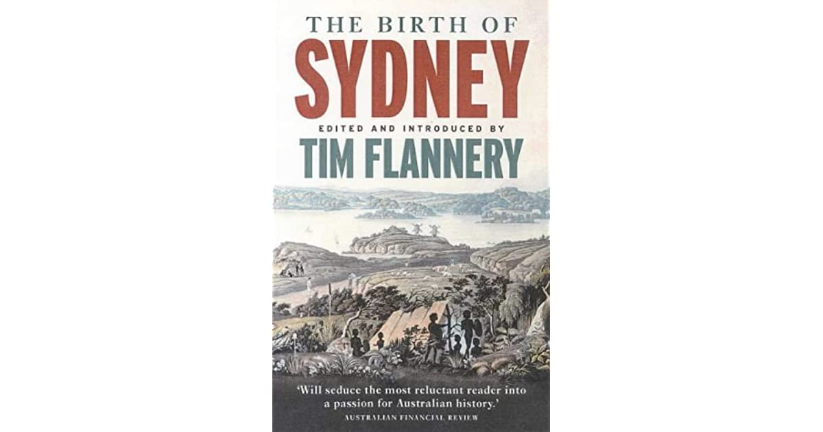 The birth of sydney by tim flannery fandeluxe Images