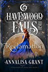 Reclamation (Havenwood Falls High #10)
