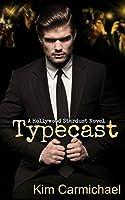 Typecast (Hollywood Stardust Book 1)