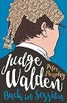 Judge Walden: Back in Session (Walden of Bermondsey Book 2)