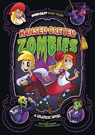 Hansel & Gretel & Zombies: A Graphic Novel