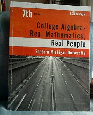College Algebra: Real Mathematics, Real People, 7th edition, Eastern Michigan University
