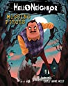 Missing Pieces (Hello Neighbor, #1)