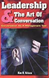 Leadership & The Art of Conversation: Conversation As A Management Tool
