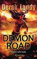 Finale Infernale (Demon Road, #3)