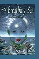 The Breathing Sea II: Drowning (The Zemnian Series) (Volume 4)