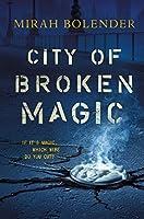 City of Broken Magic (Chronicles of Amicae, #1)
