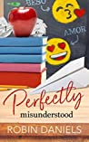 Perfectly Misunderstood (Perfect #4)