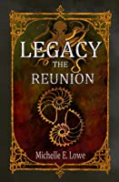 Legacy-The Reunion