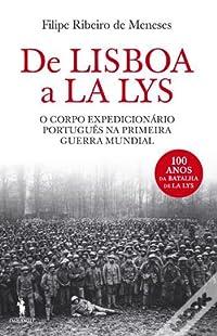 De Lisboa a La Lys : o Corpo Expedicionário Português na Primeira Guerra Mundial
