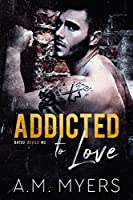 Addicted to Love (Bayou Devils MC #2)