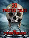 30 Twisted Tales
