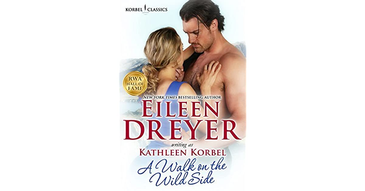 A Walk On The Wild Side By Kathleen Korbel 2 Star Ratings