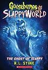 The Ghost of Slappy (Goosebumps Slappyworld, #6)