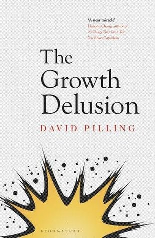 The Growth Delusion: Why economists are getting it wrong and what we can do about it