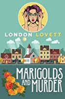 Marigolds and Murder (Port Danby Mystery #1)