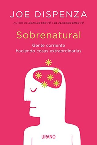 Becoming Supernatural: How Common People Are Doing the