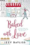 Baked with Love (Lily McDermott, #2)