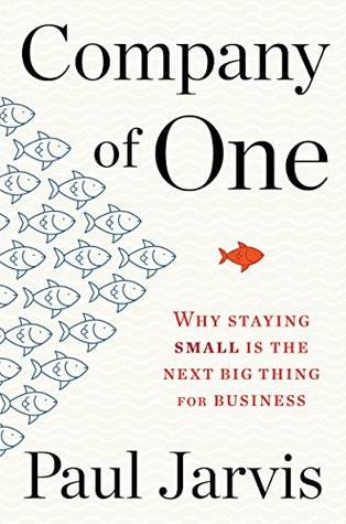 Company of One by Paul Jarvis