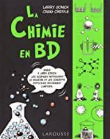The cartoon guide to chemistry by larry gonick la chimie en bandes dessines fandeluxe Choice Image