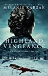 Highland Vengeance (The Celtic Blood Series Book 3)