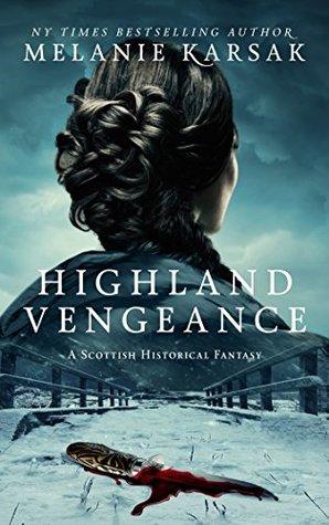 Highland Vengeance by Melanie Karsak
