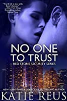 No One to Trust (romantic suspense) (Red Stone Security Series Book 1)