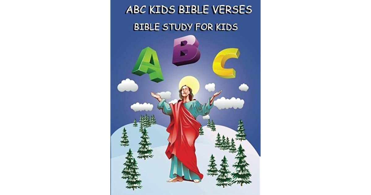 ABC Kids Bible Verses : Bible Study for Kids: Learning ABC