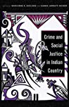 Crime and Social Justice in Indian Country