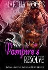 The Vampire's Resolve (Fatal Allure #6)