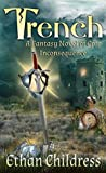 Trench: A Fantasy Novel of Epic Inconsequence