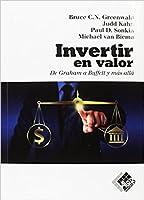 Invertir en valor: De Graham a Buffett y más allá