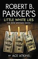 Little White Lies: A Spenser Novel