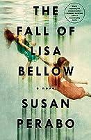The Fall of Lisa Bellow: A Novel