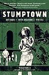 Stumptown Vol. 3 by Greg Rucka